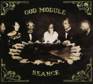 God Module - Seance