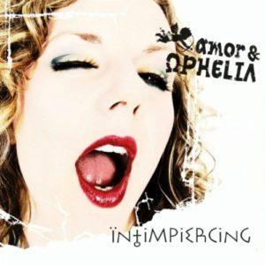 amor & OPHELIA - Intimpiercing