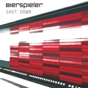 Bierspieler - Shut Down