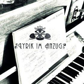 Nobody Knows - Lyrik im Anzug