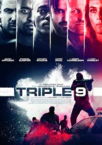 Triple 9 Filmplakat © Wild Bunch