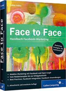 Face to Face: Handbuch Facebook-Marketing