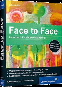 Face to Face: Handbuch Facebook-Marketing