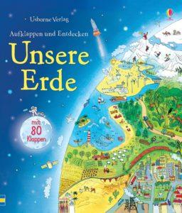 Aufklappen und Entdecken: Unsere Erde