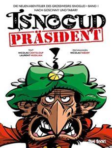 Isnogud 1 - Präsident Isnogud