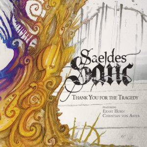 Saeldes Sanc - Thank You For The Tragedy