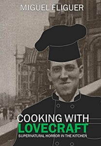 Cooking With Lovecraft