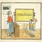 Nobody Knows – Folkslieder