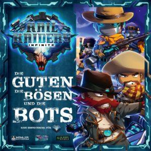 Rail Raider Infinite - Die Guten, die Bösen und die Bots