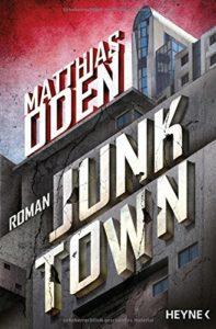 Junktown von Matthias Oden – Cover