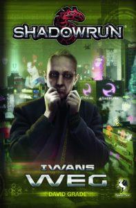 Shadowrun: Iwans Weg