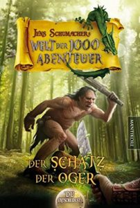 Welt der 1000 Abenteuer - Der Schatz der Oger © Mantikore Verlag
