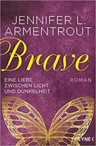 Brave - Eine Liebe zwischen Licht und Dunkelheit (Band 3)