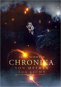 Chronika: Von Mythen aus Licht
