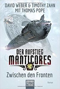 Der Aufstieg Manticores: Zwischen den Fronten (Band 3)