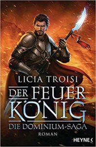 Der Feuerkönig: Die Dominium-Saga – Phantastik Neuerscheinung Januar 2019