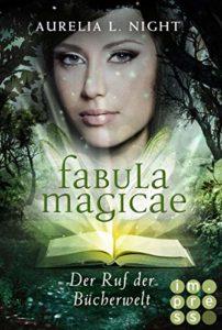 Der Ruf der Bücherwelt, Fabula Magicae Band 1