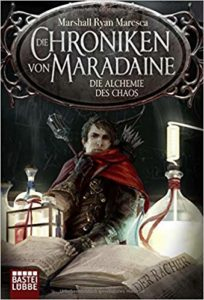 Die Chroniken von Maradaine - Die Alchemie des Chaos (Band 3)