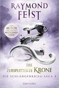 Die Schlangenkrieg-Saga: Die zersplitterte Krone – Phantastik Neuerscheinung Januar 2019