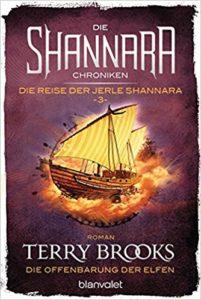 Die Shannara-Chroniken - Die Reise der Jerle Shannara: Die Offenbarung der Elfen (Band 3)