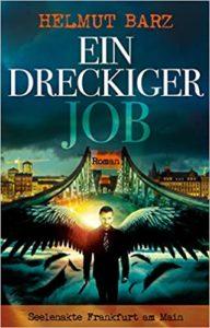 Ein dreckiger Job: Seelenakte Frankfurt am Main – Phantastik Neuerscheinung Januar 2019