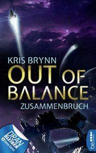 Fallen Universe: Out of Balance - Zusammenbruch (Band 3) - eBook