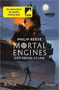 Mortal Engines - Der Grüne Sturm (Band3)