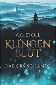 Radors Schande (Klingenblut Band 1)