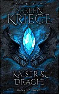 Seelenkriege - Kaiser & Drache