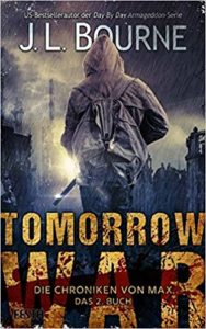 Tomorrow War - Die Chroniken von Max - Buch 2 – Phantastik Neuerscheinung Januar 2019