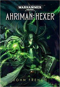 Warhammer 40.000 - Ahriman: Hexer – Phantastik Neuerscheinung Januar 2019