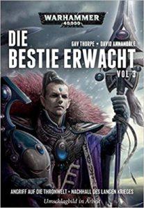 Warhammer 40.000 - Die Bestie erwacht: Angriff auf die Thronwelt · Nachhall des Langen Krieges (Band 3)