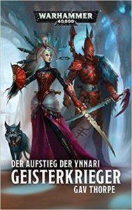Warhammer 40.000 - Geisterkrieger: Der Aufstieg der Ynnari