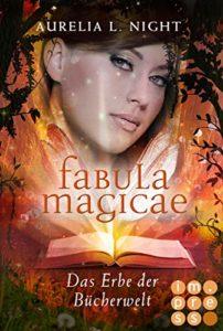 Fabula Magicae: Das Erbe der Bücherwelt (Band 2)