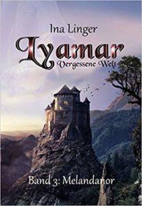 Lyamar - Vergessene Welt: Melandanor (Band 3)