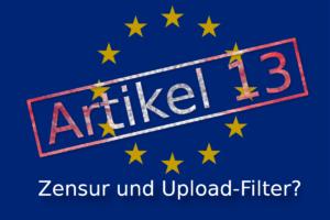 Artikel 13 - Urheberrechtsreform und was sie uns bringt