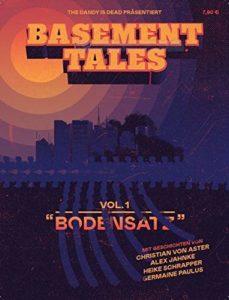"Basement Tales: Vol. 1 ""Bodensatz"""