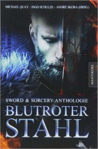 Blutroter Stahl – Sword & Sorcery-Anthologie