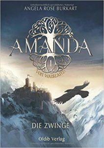 Amanda von Waisland Band 1 - Die Zwinge