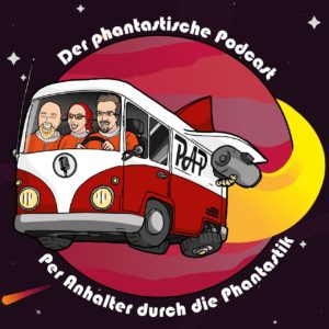 Per Anhalter durch die Phantastik Podcast