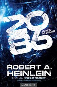 Cover des Romans 2086 - Sturz in die Zukunft von Robert Heinlein