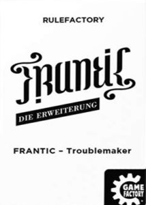 Frantic - Troublemaker