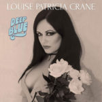 Louise Patricia Crane – Deep Blue