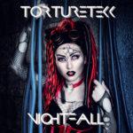 Torturetekk – Nightfall
